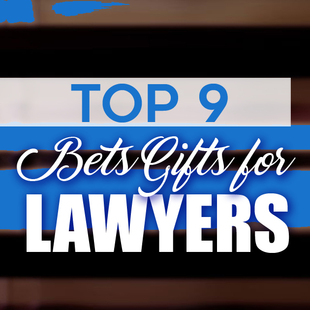 Top 9 Best Gifts For Lawyers 2018 [Our Top Picks Will Surprise You]