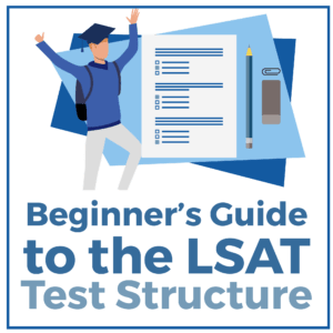 Beginner's Guide to the LSAT Test Structure