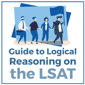 Guide to Logical Reasoning on the LSAT